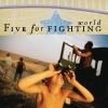 Five for Fighting - World (2007)