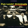 Fun Lovin' Criminals - Come Find Yourself (1996)