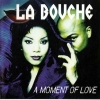 La bouche - A Moment Of Love (1997)
