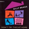 Billy Bragg - Don't Try This At Home (1991)