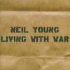 Neil Young - Living With War (2006)