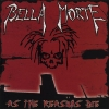 Bella Morte - As The Reasons Die (2004)
