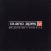 Guano Apes - Walking On A Thin Line (2003)