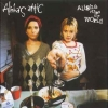 Alisha's Attic - Alisha Rules The World (1996)
