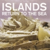 Islands - Return To The Sea (2006)