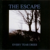 The Escape - Every Tear Dries (1994)