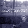 The Innocence Mission - Birds Of My Neighborhood (1999)