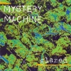 Mystery Machine - Glazed (1993)