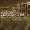 Los Hermanos - Traditions & Concepts (2007)