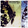 Moonspell - The Butterfly Effect (1999)
