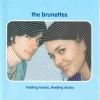 The Brunettes - Holding Hands, Feeding Ducks (2002)
