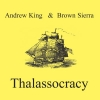 Andrew King - Thalassocracy (2008)