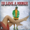 J-Zone - To Love A Hooker: The Motion Picture Soundtrack (2006)