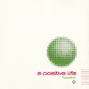 A Positive Life - Synaesthetic (1994)