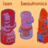 isan - Beautronics (1998)