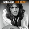 Eddie Money - The Essential Eddie Money (2003)