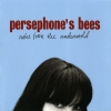 Persephone's Bees - Notes From The Underworld (2006)