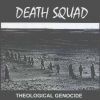Death Squad - Theological Genocide (1997)