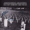 A18 - All My Heroes Are Dead (2000)