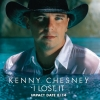 Kenny Chesney - I Lost It (2007)
