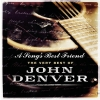 John Denver - A Song's Best Friend - The Very Best Of John Denver (2004)