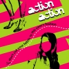 Action Action - Don't Cut Your Fabric to This Year's Fashion (2004)