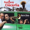 Fanfare Ciocarlia - Baro Biao: World Wide Wedding (1999)