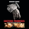 Howard Shore - Eastern Promises - Original Motion Picture Soundtrack (2007)