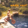 Nada surf - High / Low (1996)