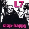 L7 - Slap-Happy (1999)