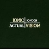 Ionic Vision - Actual (2005)