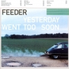 Feeder - Yesterday Went Too Soon (1999)