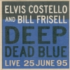 Elvis Costello - Deep Dead Blue - Live 25 June 95 (1995)
