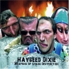 Hayseed Dixie - Weapons Of Grass Destruction (2007)