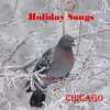 Chicago - Holiday Songs