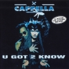 Cappella - U Got 2 Know (1994)
