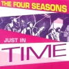 The Four Seasons - Just In Time (1992)
