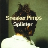 Sneaker Pimps - Splinter (1999)