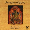 Dakini Mandarava - Ayurveda - Relaxation For Body & Soul (2002)