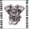 Black Label Society - The Blessed Hellride (2003)