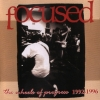 Focused - The Wheels Of Progress 1992-1996 (1999)