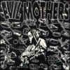 Evil Mothers - Crossdresser (1992)