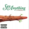 SAY ANYTHING - ...Is A Real Boy (2005)