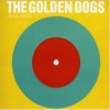 The Golden Dogs - Big Eye Little Eye (2006)