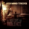 Jedi Mind Tricks - A History Of Violence (2008)