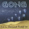 Gong - Live In Sherwood Forest '75 (2005)