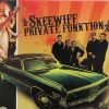 Skeewiff - Private Funktion (2006)