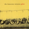 The Innocence Mission - Glow (1995)