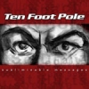 Ten Foot Pole - Subliminable Messages (2004)