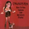 Dwarves - How To Win Friends And Influence People (2001)